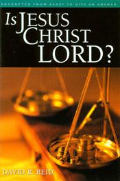 Is Jesus Christ Lord