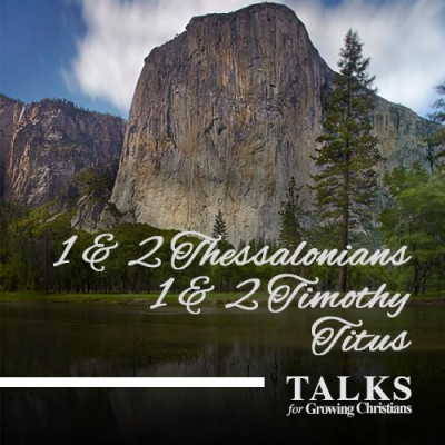 Thessalonians / Timothy / Titus